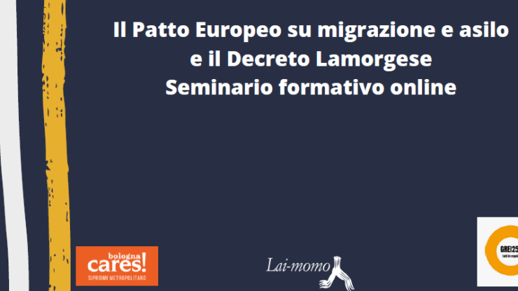 Il Patto Europeo su migrazione e asilo e il Decreto Lamorgese